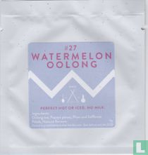 #27 Watermelon Oolong