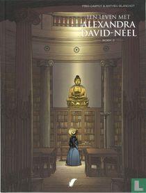 Een leven met Alexandra David-Néel 2
