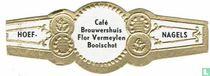 Café Brouwershuis Flor Vermeylen Booischot - Hoef- - Nagels