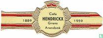 Café HENDRICKX Grens Arendonk - 1889 - 1959