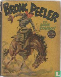 Bronc Peeler the lone cowboy