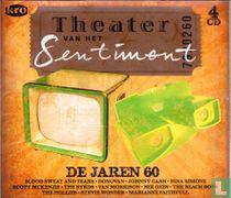 Theater Van Het Sentiment - De Jaren 60