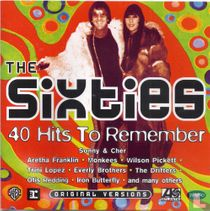 The Sixties 40 Hits to Remember