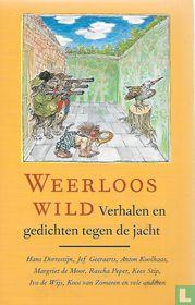 Weerloos wild