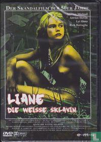 Liane, Die Weisse sklavin