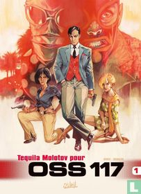 Tequila molotov pour OSS 117