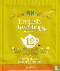 12 Zitronengras, Zitrus & Ingwer