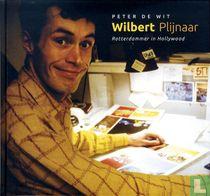 Wilbert Plijnaar - Rotterdammer in Hollywood