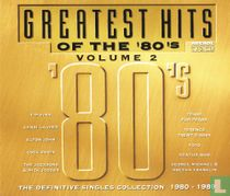 The greatest hits of the '80's - Volume 2