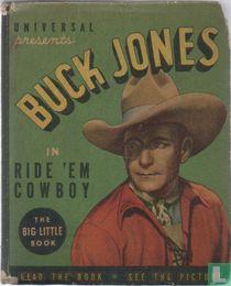 Buck Jones in Ride'em Cowboy