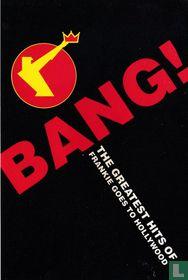00140 - Frankie Goes To Hollywood - Bang!