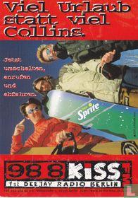 """98 8 Kiss FM """"Viel Urlaub statt viel Collins"""""""