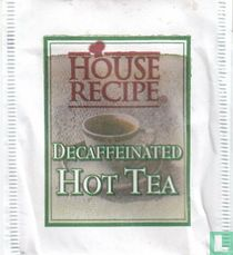 Decaffeinated Hot Tea