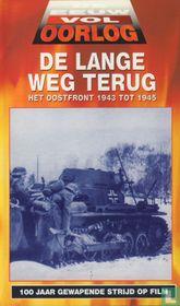 De lange weg terug - het Oostfront 1943 tot 1945