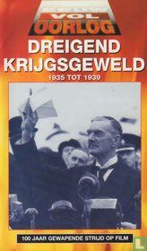 Dreiging krijgsgeweld 1935 tot 1939