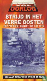 Strijd in het Verre Oosten - het Pacifisch gebied 1939 tot 1942