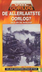 De allerlaatste oorlog? 1918 en de nasleep