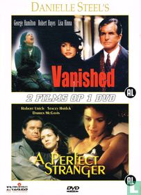 Vanished + A Perfect Stranger