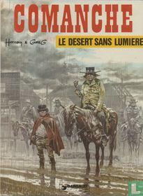 Le desert sans lumiere