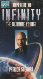 From Here to Infinity - The Ultimate Voyage