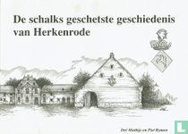 De schalks geschetste geschiedenis van Herkenrode