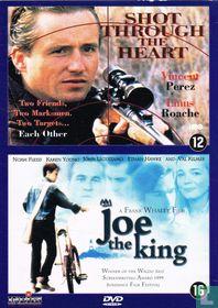 Shot Through the Heart + Joe the King