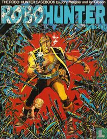 Robo-Hunter Book One