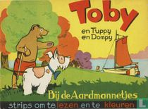 Toby en Tuppy en Dompy bij de aardmannetjes