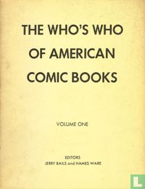 The Who's Who of American Comic Books Volume I