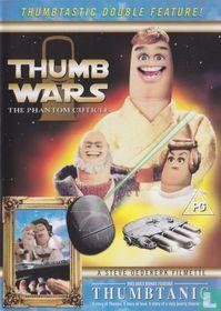 Thumb Wars - The Phantom Cuticle + Thumbtanic