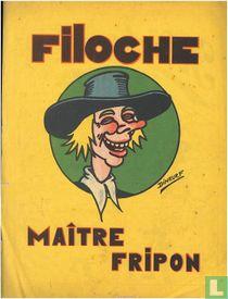Filoche, maître fripon