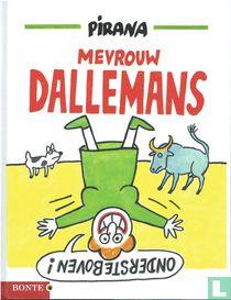 Mevrouw Dallemans ondersteboven