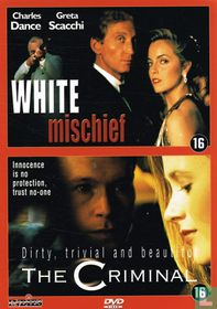 White Mischief + The Criminal