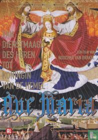 Ave Maria - Van dienstmaagd des heren tot koningin van de hemel