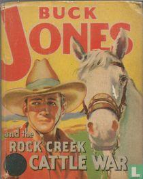 Buck Jones and the Rock Creek cattle war