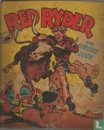 Red Ryder and circus luck