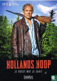 Hollands Hoop - Je oogst wat je zaait