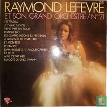 Raymond Lefevre et son grand orchestre / No 21