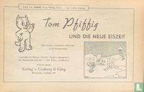 Tom Pfiffig und die neue Eiszeit