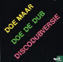Doe de dub - Discodubversie