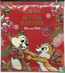 Always Better Together Chip and Dale