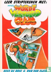 Leer striptekenen met : Avro Wordt Vervolgd Club