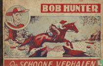 De Bliksem - Bob Hunter De schoone verhalen