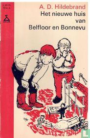 Het nieuwe huis van Belfloor en Bonnevu