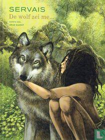 De wolf zei me... 1 kopen