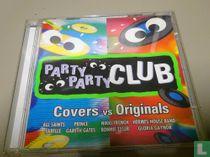 Party Party Club: Covers vs Originals