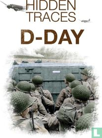 D-Day Hidden Traces