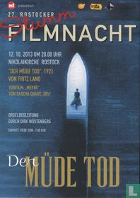 27. Rostocker Stumm Filmnacht - Der Müde Tod