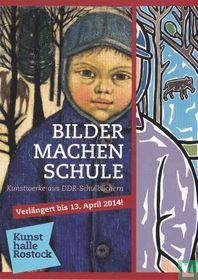 Kunsthalle Rostock - Bilder Machen Schule