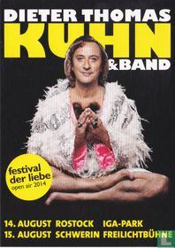 Dieter Thomas Kuhn & Band - festival der liebe